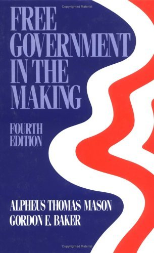 Free Government in the Making Readings in American Political Thought 4th (Revised) edition cover