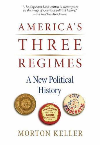 America's Three Regimes A New Political History  2009 9780195374247 Front Cover