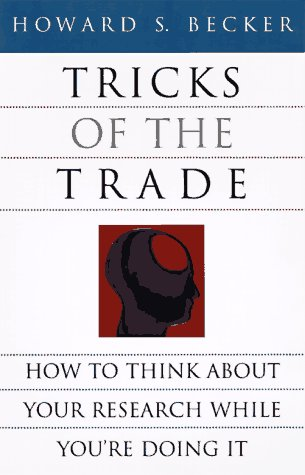 Tricks of the Trade How to Think about Your Research While You're Doing It  1998 edition cover