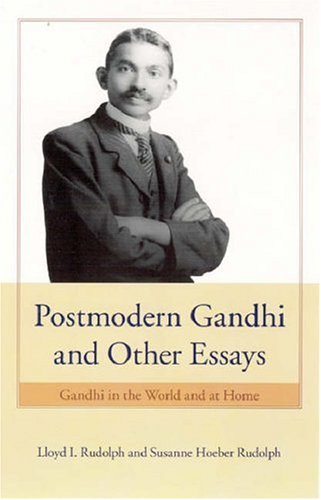 Postmodern Gandhi and Other Essays Gandhi in the World and at Home  2006 edition cover