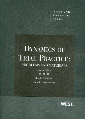 Dynamics of Trial Practice Problems and Materials 4th 2010 (Revised) 9780314263247 Front Cover