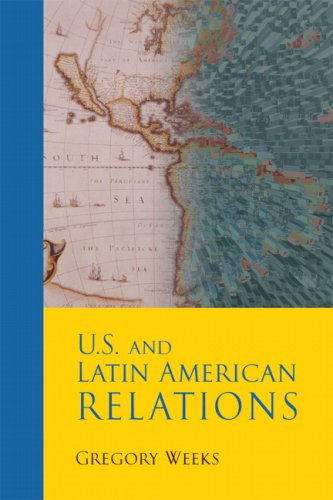 U. S. and Latin American Relations   2008 edition cover