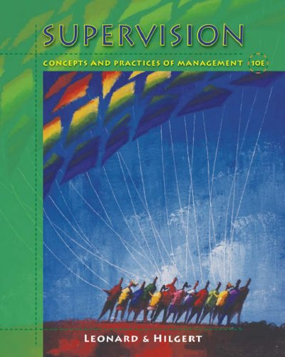 Supervision Concepts and Practices of Management 10th 2007 edition cover