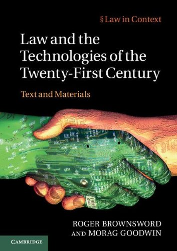 Law and the Technologies of the Twenty-First Century Text and Materials  2012 9780521186247 Front Cover