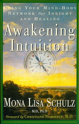 Awakening Intuition Using Your Mind-Body Network for Insight and Healing N/A edition cover