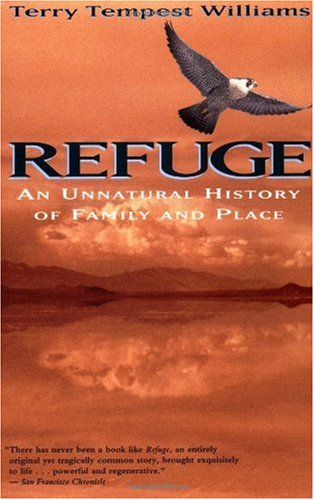 Refuge An Unnatural History of Family and Place 2nd 2001 edition cover