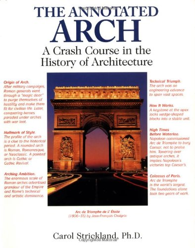 Annotated Arch A Crash Course in the History of Architecture  2001 edition cover