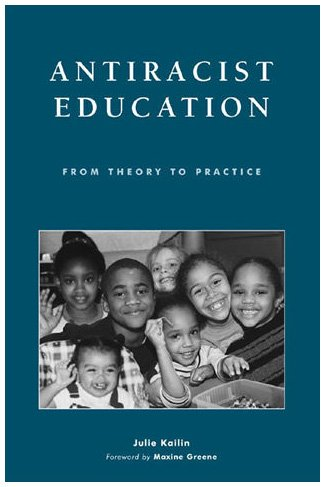 Antiracist Education From Theory to Politics  2002 edition cover