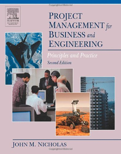 Project Management for Business and Engineering Principles and Practice 2nd 2004 (Revised) 9780750678247 Front Cover