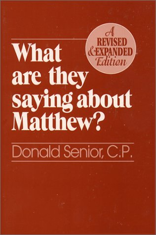 What Are They Saying about Matthew?  2nd 1996 (Revised) edition cover
