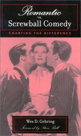 Romantic vs. Screwball Comedy Charting the Difference  2002 edition cover