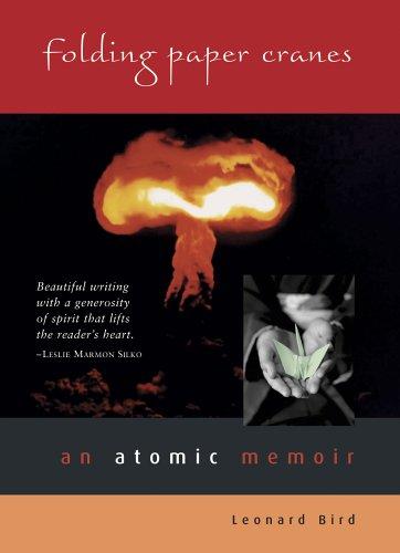 Folding Paper Cranes An Atomic Memoir  2005 edition cover