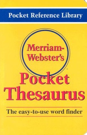 Merriam-Webster's Pocket Thesaurus The Easy-To-use Word Finder  2002 9780877795247 Front Cover