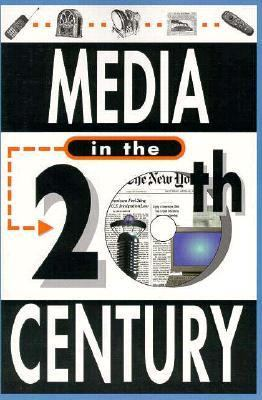 Media in the 20th Century   1997 edition cover