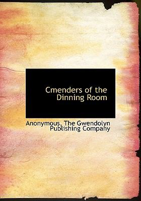 Cmenders of the Dinning Room N/A edition cover