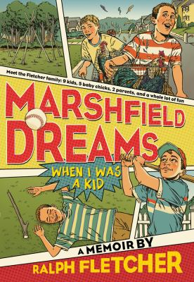 Marshfield Dreams When I Was a Kid N/A 9781250010247 Front Cover