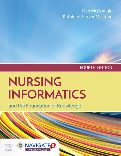 Nursing Informatics and the Foundation of Knowledge  4th 2018 (Revised) 9781284121247 Front Cover