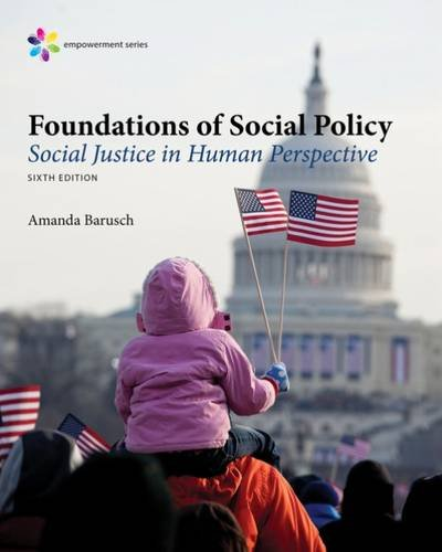 Foundations of Social Policy: Social Justice in Human Perspective  2017 9781305943247 Front Cover