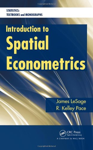 Introduction to Spatial Econometrics   2009 9781420064247 Front Cover