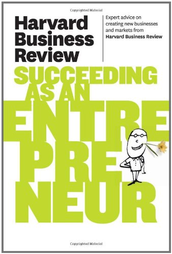 Harvard Business Review on Succeeding as an Entrepreneur   2011 edition cover