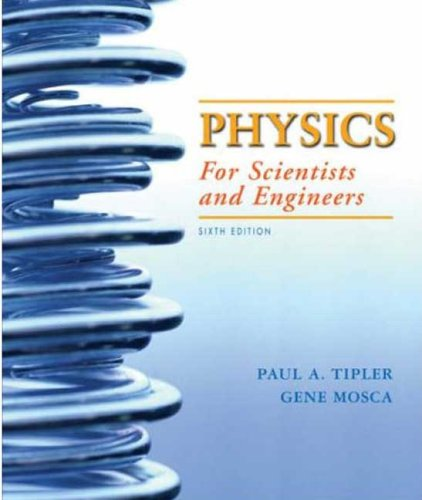 Physics for Scientists and Engineers  6th 2008 (Revised) 9781429201247 Front Cover