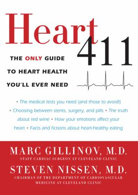 Heart 411: The Only Guide to Heart Health You'll Ever Need  2012 edition cover