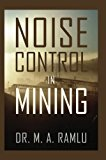 Noise Control in Mining  0 edition cover