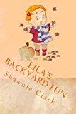 Lila's Backyard Fun  N/A 9781482709247 Front Cover