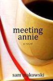 Meeting Annie  N/A 9781490575247 Front Cover