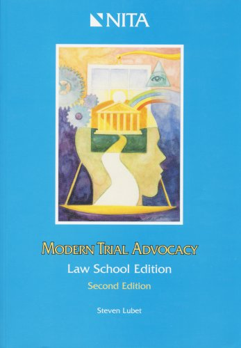 Modern Trial Advocacy : Law School Edition 2nd 2004 edition cover