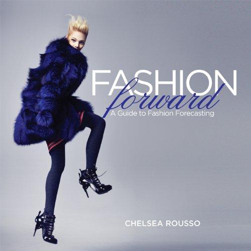 Fashion Forward A Guide to Fashion Forecasting  2012 edition cover