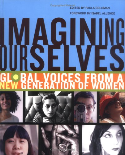 Imagining Ourselves Global Voices from a New Generation of Women  2005 edition cover