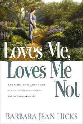 Loves Me, Loves Me Not  2000 9781578561247 Front Cover