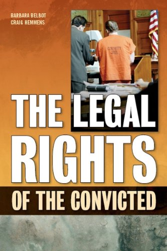 Legal Rights of the Convicted  2010 9781593324247 Front Cover