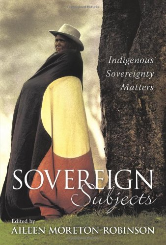 Sovereign Subjects Indigenous Sovereignty Matters  2007 edition cover