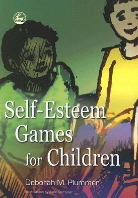 Self-Esteem Games for Children   2006 9781843104247 Front Cover