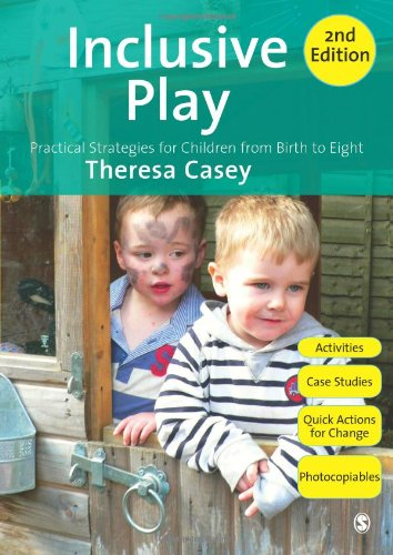 Inclusive Play Practical Strategies for Children from Birth to Eight 2nd 2010 edition cover