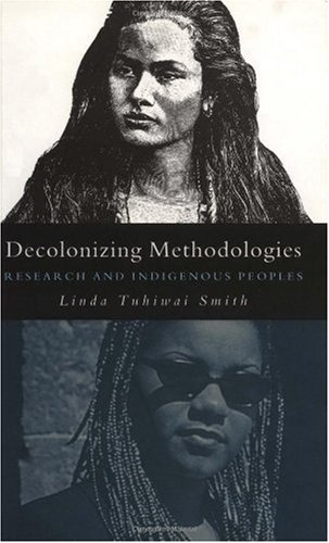 Decolonizing Methodologies Research and Indigenous Peoples  1999 edition cover