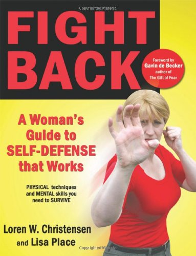 Fight Back A Woman's Guide to Self-defense that Works  2011 edition cover