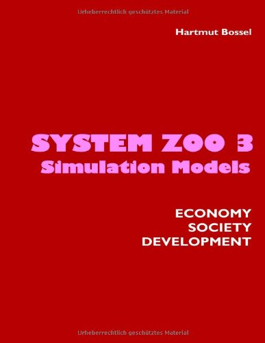 System Zoo 3 Simulation Models Economy, Society, Development N/A edition cover