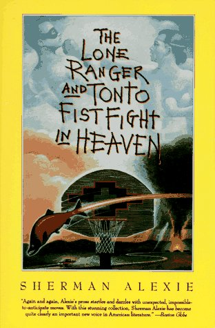 Lone Ranger and Tonto Fistfight in Heaven  N/A edition cover
