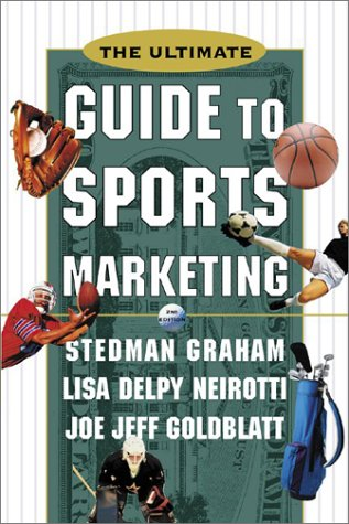 Ultimate Guide to Sports Marketing  2nd 2001 (Revised) edition cover