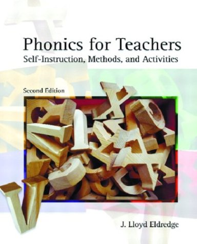 Phonics for Teachers Self-Instruction, Methods, and Activities 2nd 2004 (Revised) edition cover