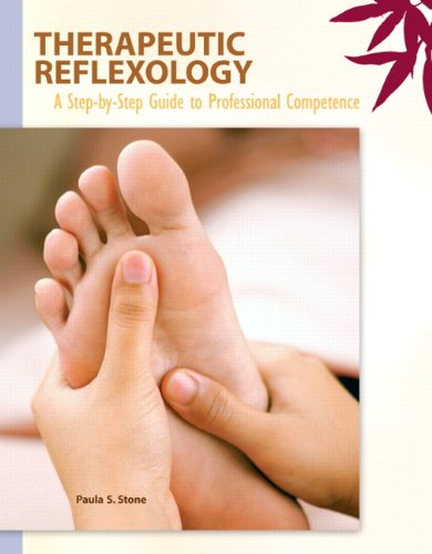 Therapeutic Reflexology A Step-by-Step Guide to Professional Competence  2011 edition cover