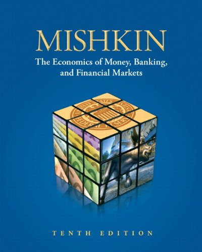 Economics of Money, Banking, and Financial Markets  10th 2013 (Revised) edition cover