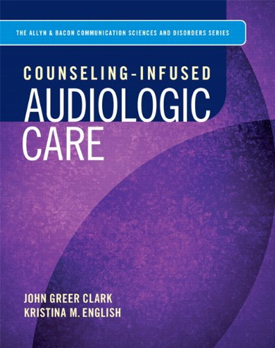 Counseling-Infused Audiologic Care   2014 edition cover