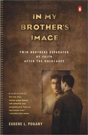 In My Brother's Image Twin Brothers Separated by Faith after the Holocaust  2001 (Reprint) 9780141002248 Front Cover