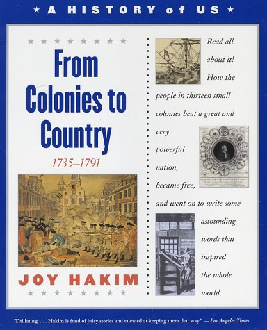 From Colonies to Country, 1735-1791  3rd 2003 (Revised) edition cover