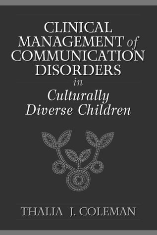 Clinical Management of Communication Disorders in Culturally Diverse Children  1st 2000 edition cover