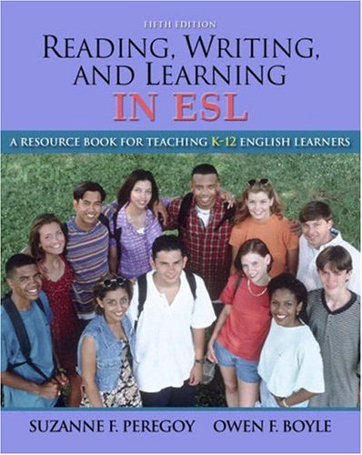 Reading, Writing and Learning in ESL A Resource Book for Teaching K-12 English Learners 5th 2009 edition cover